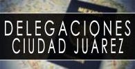 delegaciones sre Ciudad Juárez cita pasaporte