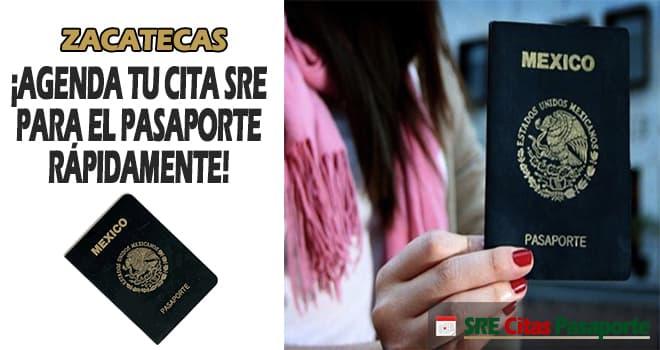 sre cita pasaporte Zacatecas