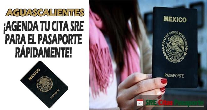sre citas pasaporte Aguascalientes